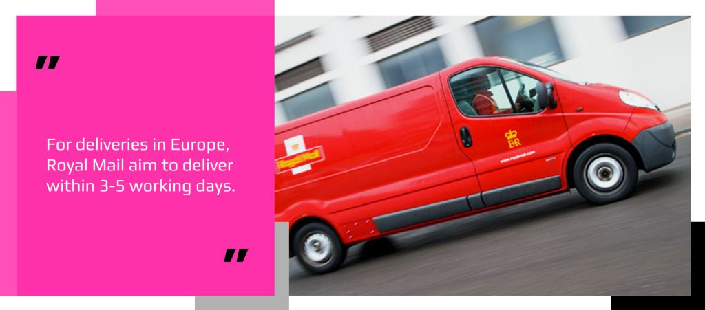 Royal Mail van on a standard shipping speed delivery route