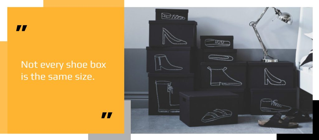 Shoe boxes of varying sizes used as packaging